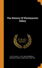 The History of Westminster Abbey - Book