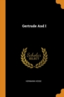Gertrude and I - Book