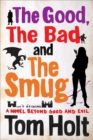 The Good, the Bad and the Smug : YouSpace Book 4 - Book