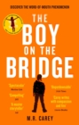 The Boy on the Bridge : Discover the word-of-mouth phenomenon - eBook