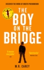 The Boy on the Bridge : Discover the word-of-mouth phenomenon - Book