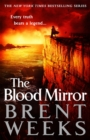 The Blood Mirror : Book Four of the Lightbringer series - Book
