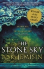 The Stone Sky : The Broken Earth, Book 3, THE STUNNING FINALE TO THE DOUBLE HUGO AWARD-WINNING TRILOGY - eBook