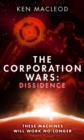 The Corporation Wars: Dissidence - eBook
