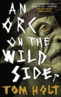 An Orc on the Wild Side - eBook