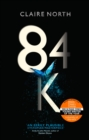 84K : The stunning new novel from one of the most original voices in modern fiction - eBook