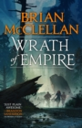 Wrath of Empire : Book Two of Gods of Blood and Powder - eBook
