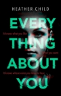 Everything About You : Discover this year's most cutting-edge thriller - eBook