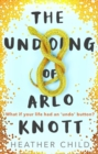 The Undoing of Arlo Knott - eBook