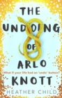 The Undoing of Arlo Knott - Book