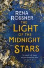 The Light of the Midnight Stars : The beautiful and timeless tale of love, loss and sisterhood - eBook