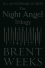 The Night Angel Trilogy : Tenth Anniversary Edition - Book