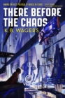 There Before the Chaos - eBook