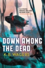 Down Among The Dead : The Farian War, Book 2 - eBook