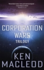 The Corporation Wars Trilogy : Omnibus Edition - Book