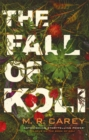 The Fall of Koli : The Rampart Trilogy, Book 3 - Book