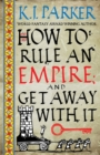 How To Rule An Empire and Get Away With It : The Siege, Book 2 - Book