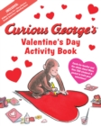 Curious George's Valentine's Day Activity Book - Book
