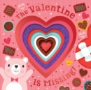 The Valentine Is Missing! (board book with cut-out reveals) - Book
