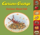 Curious George Curious About Fall (tabbed board book) - Book