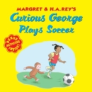 Curious George Plays Soccer - Book