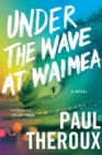 Under the Wave at Waimea - eBook