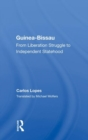 Guinea-Bissau : From Liberation Struggle to Independent Statehood - Book