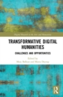Transformative Digital Humanities : Challenges and Opportunities - Book
