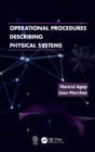 Operational Procedures Describing Physical Systems - Book