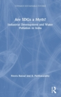 Are SDGs a Myth? : Industrial Development and Water Pollution in India - Book