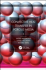 Convective Heat Transfer in Porous Media - Book