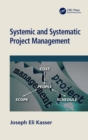 Systemic and Systematic Project Management - Book