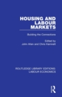 Housing and Labour Markets : Building the Connections - Book