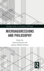 Microaggressions and Philosophy - Book
