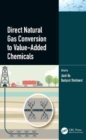 Direct Natural Gas Conversion to Value-Added Chemicals - Book