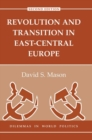 Revolution And Transition In East-central Europe : Second Edition - Book
