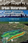 Urban Watersheds : Geology, Contamination, Environmental Regulations, and Sustainability, Second Edition - Book
