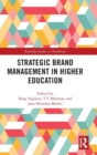 Strategic Brand Management in Higher Education - Book