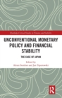 Unconventional Monetary Policy and Financial Stability : The Case of Japan - Book