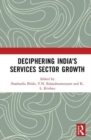 Deciphering India's Services Sector Growth - Book