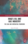 Iraq's Oil and Gas Industry : The Legal and Contractual Framework - Book