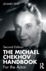 The Michael Chekhov Handbook : For the Actor - Book