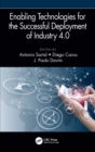 Enabling Technologies for the Successful Deployment of Industry 4.0 - Book