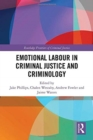 Emotional Labour in Criminal Justice and Criminology - Book
