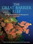 The Great Barrier Reef : Biology, Environment and Management, Second Edition - Book