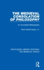 The Medieval Consolation of Philosophy : An Annotated Bibliography - Book