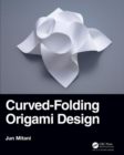 Curved-Folding Origami Design - Book