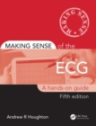 Making Sense of the ECG : A Hands-On Guide - Book