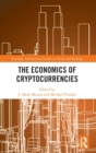 The Economics of Cryptocurrencies - Book