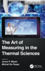The Art of Measuring in the Thermal Sciences - Book